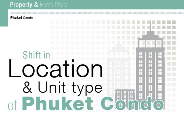 Shift in Location & Unit type of Phuket Condo