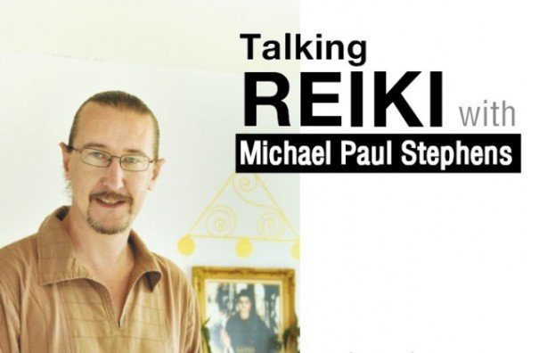 Talking Reiki with Michael Paul Stephens