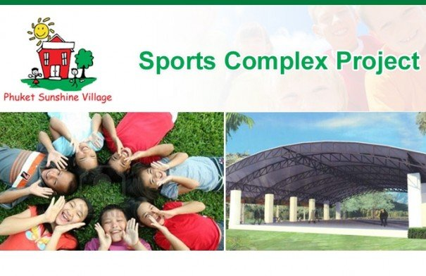 Phuket Sunshine Village - Sport Complex Project