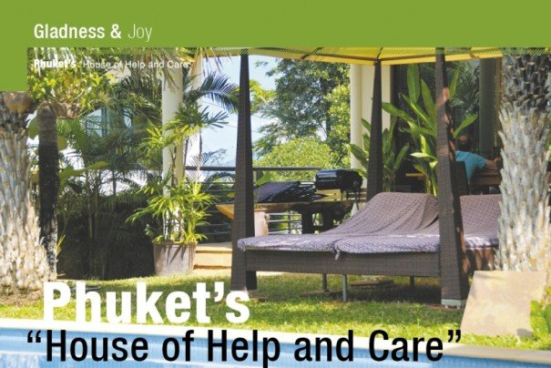 Phuket's ''House of Help and Care""