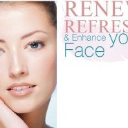 Renew, Refresh and Enhance your Face