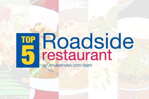 Phuket's Top 5 Roadside Restaurants