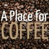 A Place for Coffee