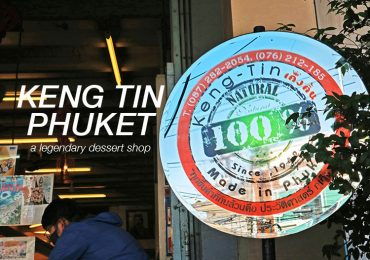 Keng Tin Phuket, a legendary dessert shop